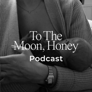 To_the_moon_podcast_alt_du_skal_vide_om_amning