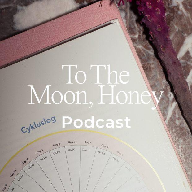 To_the_moon_podcast_Alt_du_skal_vide_om_din_cyklus_menstruation_